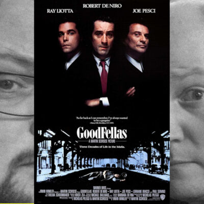 Episode 117: GoodFellas, 1990